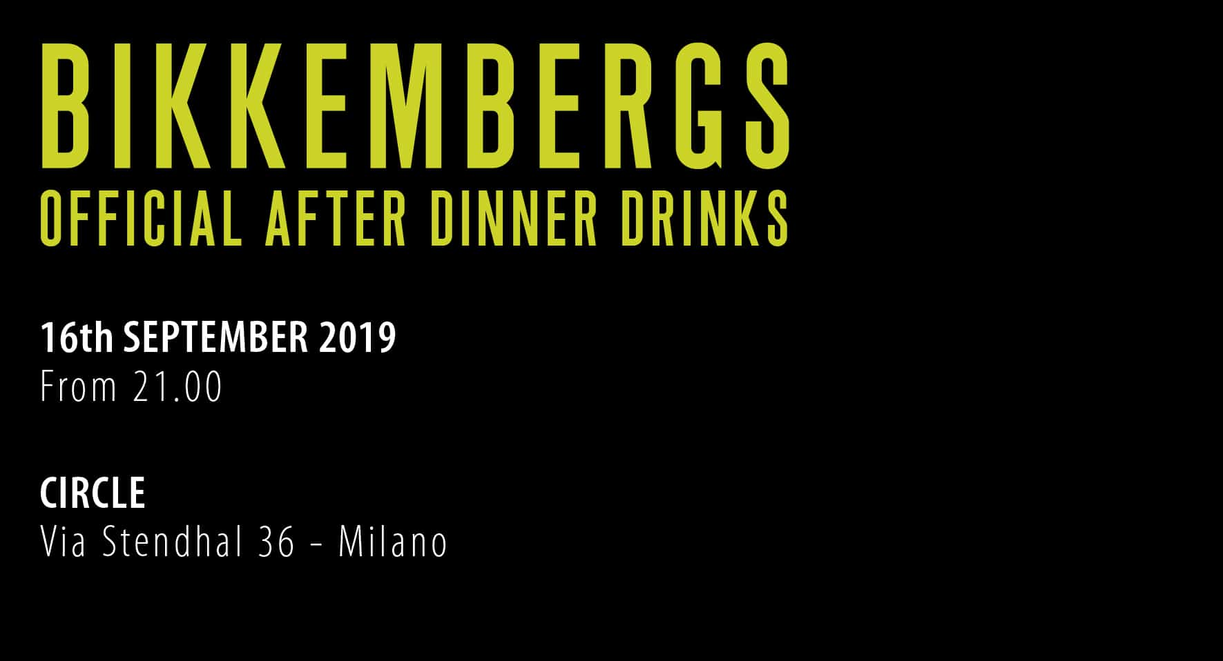 BIKKEMBERGS AFTER PARTY